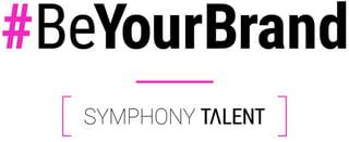 #BeYourBrand Symphony Talent