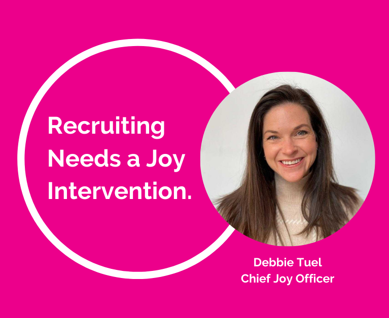 Symphony Talent The JOY Podcast Episode 2: Recruiting Needs a Joy Intervention